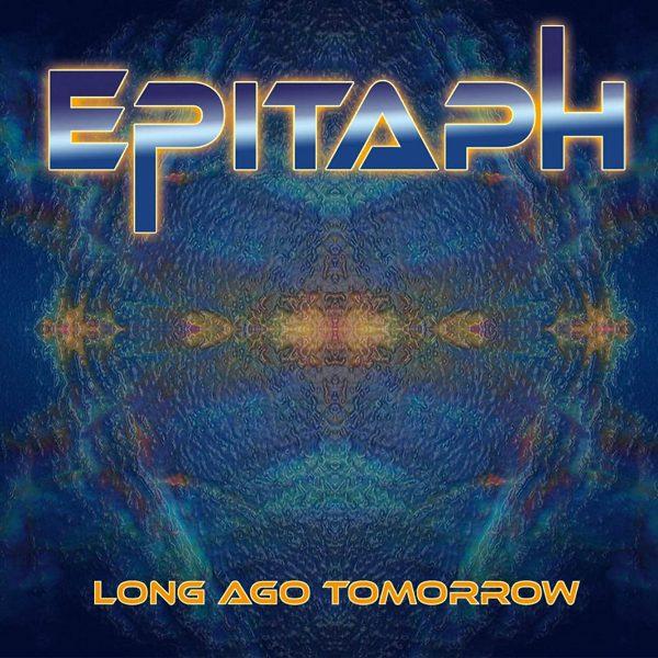 epitaph_longagotomorrow