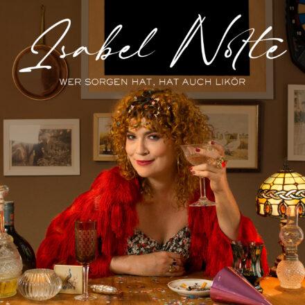 Isabel-Nolte_Wer-Sorgen-hat-hat-auch-Likoer_FINAL.indd